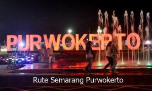 rute semarang purwokerto pp